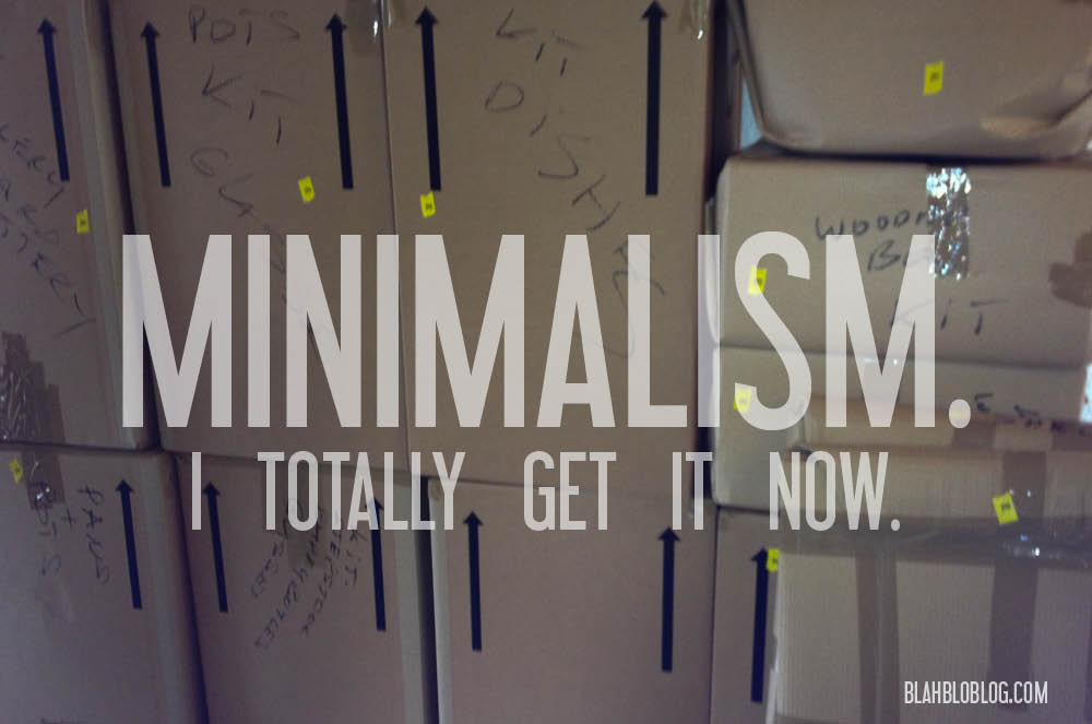Minimalism. I totally get it now.